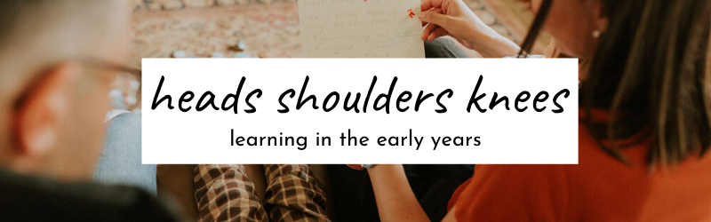 heads.shoulders.knees - picture books. sensory play. early learning